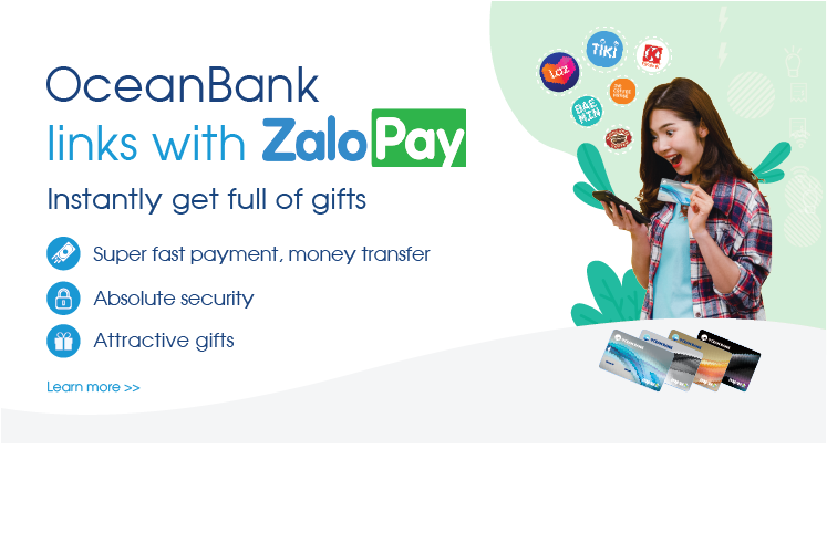 Link your OceanBank cards/accounts with ZaloPay e-wallet